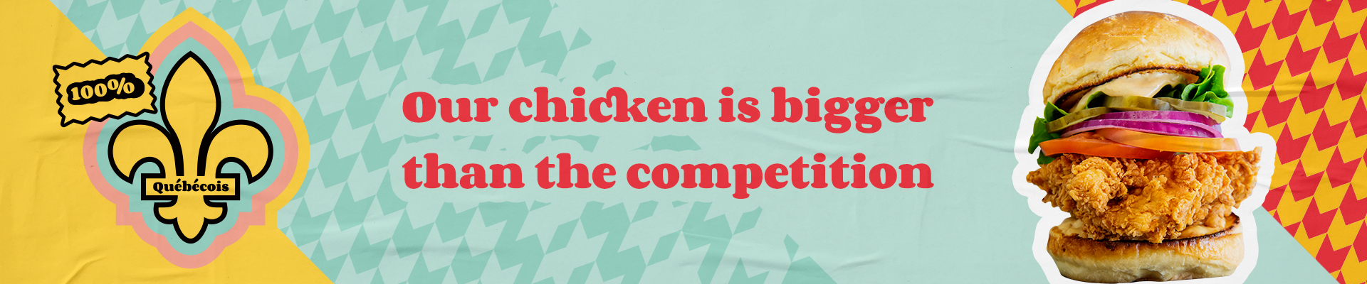 Our chicken is bigger than the competition